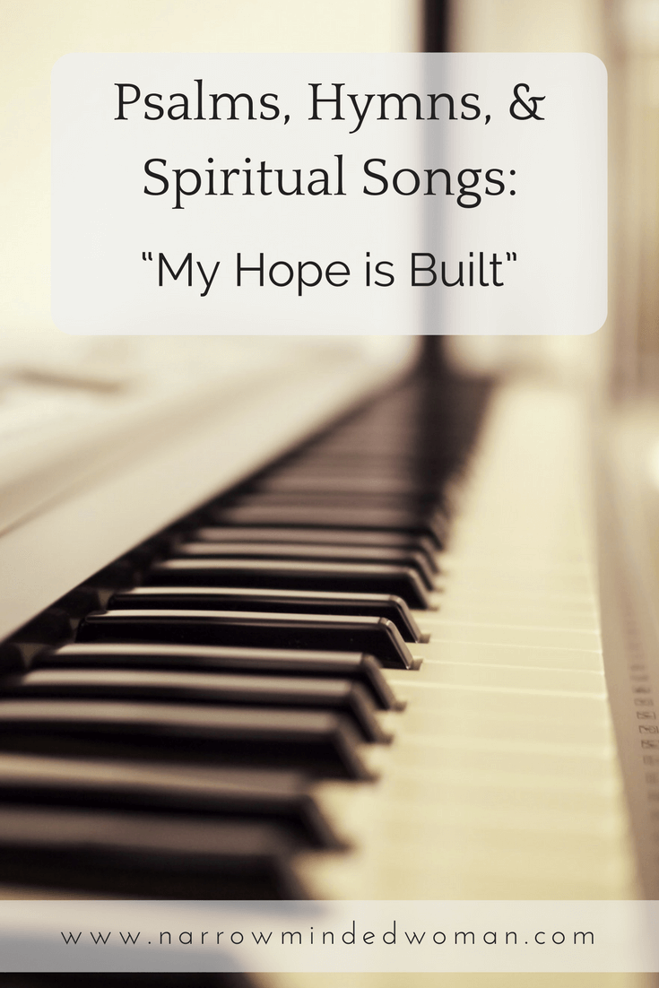 Hymn My Hope I Built Spiritual Song Psalm Musical Paraphrases Paraphrase