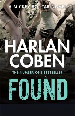 Found; by Harlan Coben. Mickey and his friends once again face dangers untold in their quest to discover the truth about the mysterious Abeona Foundation.