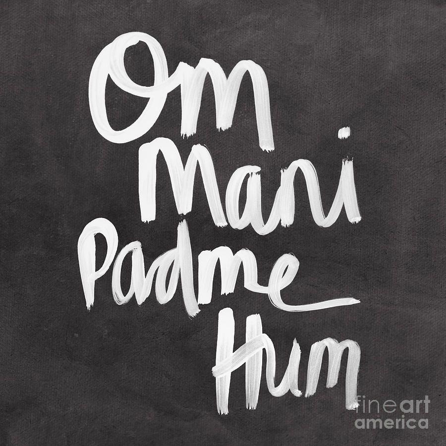 Om Mani Padme Hum By Linda Woods Om Mani Padme Hum Yoga Quotes Padme