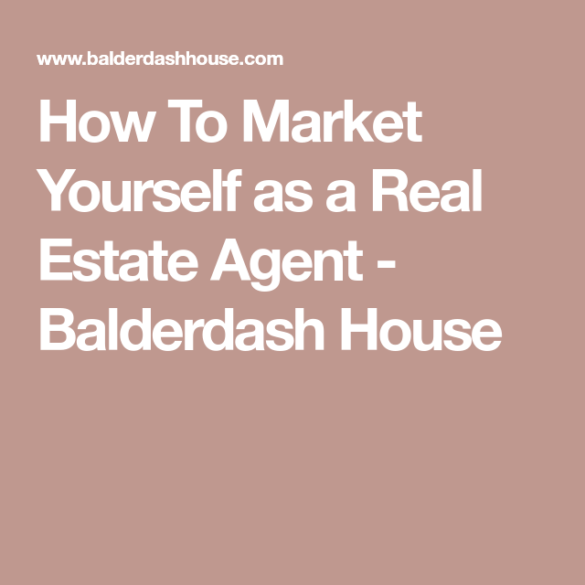How To Market Yourself As A Real Estate Agent Real Estate Agent Estate Agent Real Estate Postcards