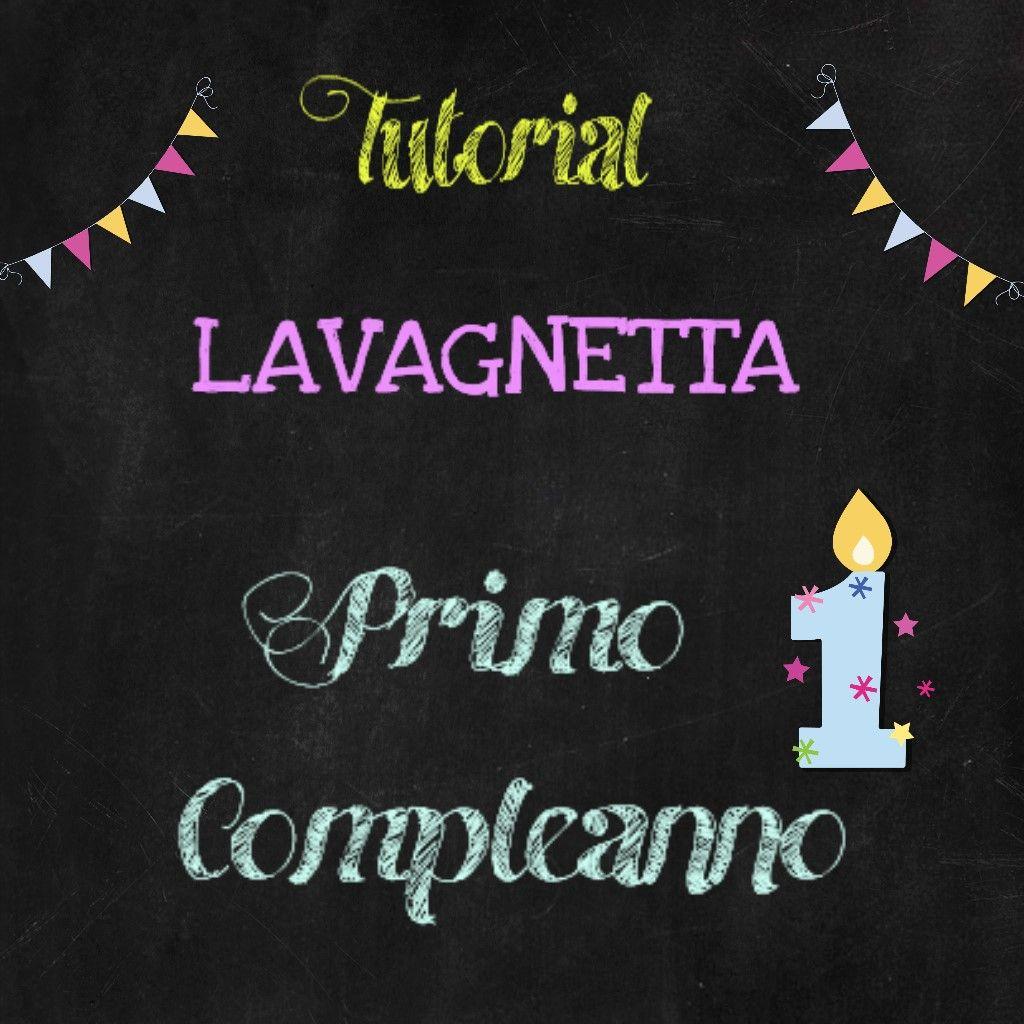 Party Lavagnetta Primo Compleanno Idee Compleanno Damiano