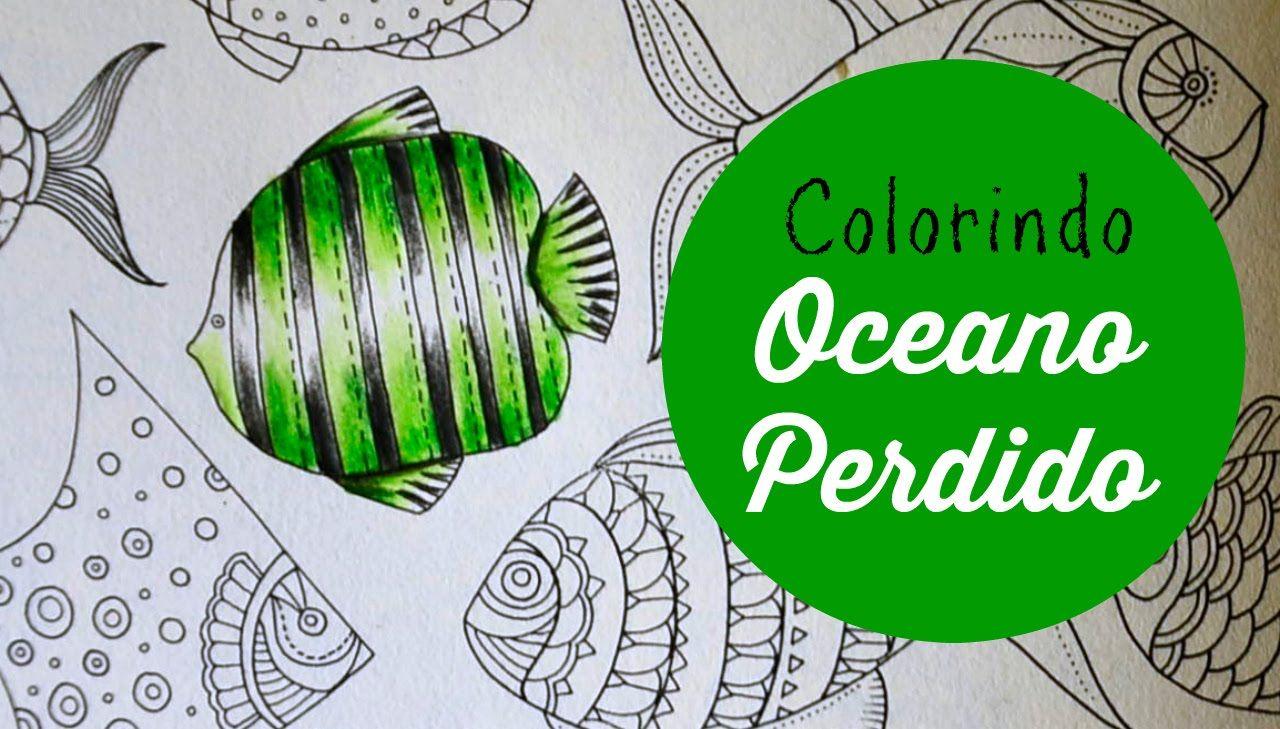 Lost Ocean - Oceano Perdido - Colorindo Peixes (7) | coloring videos ...