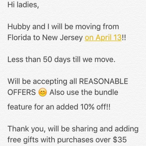 Submit offers! Moving in 49 days!! Please use the offer button as I do not negociate in comments. Use the bundle feature for 10% off 2 or more items. FREEBIES added with $35 or more purchases. Share for share, no HOLDS, NO TRADES. Happy poshing!!!  Other