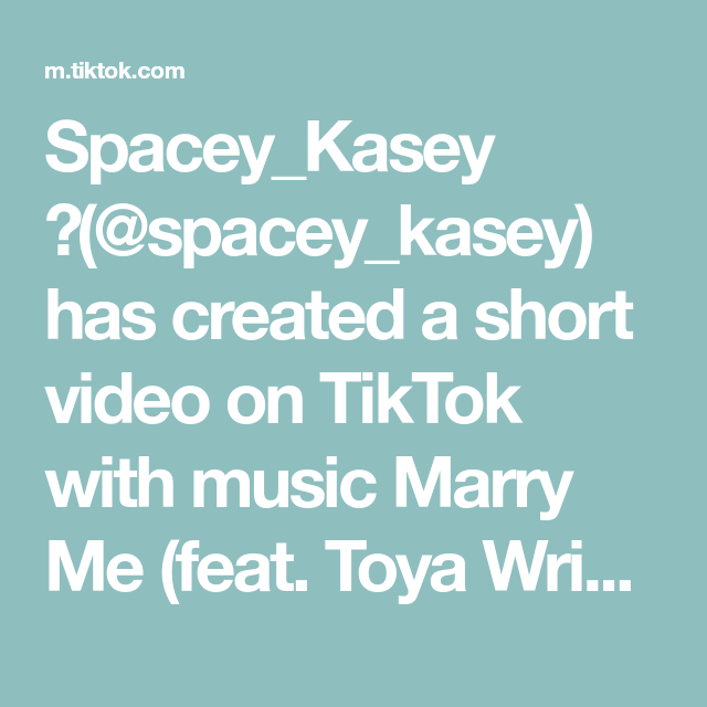 Spacey Kasey Spacey Kasey Has Created A Short Video On Tiktok With Music Marry Me Feat Toya Wright Checking Out Fb Dating Marry Me Toya Wright Dating