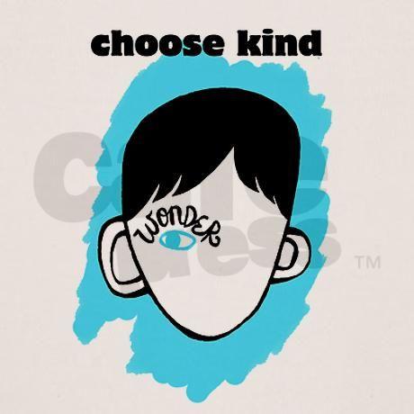 CHOOSE KIND! Taking over :) #thewonderofwonder   Choose Kind ...