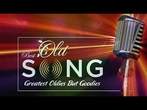 Greatest Hits Golden Oldies - Classic Oldies Playlsit