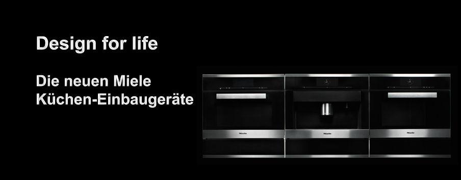Entdecken Sie die neue Generation der Miele Küchen-Einbaugeräte ...