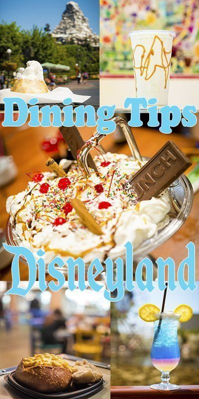 60 Disneyland Dining Tips - Disney Tourist Blog #disneylandfood