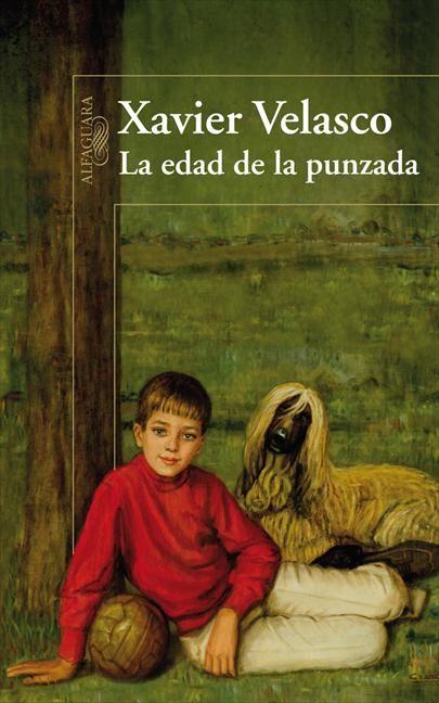 La Edad de la Punzada, de Xavier Velasco