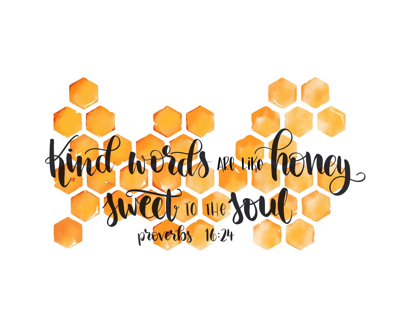 Kind Words Are Like Honey / Kind Words Printable /