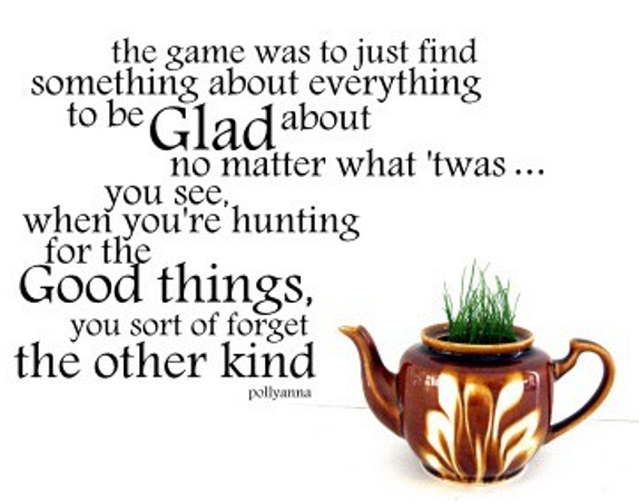 View The Glad Game Pollyanna Quotes Images