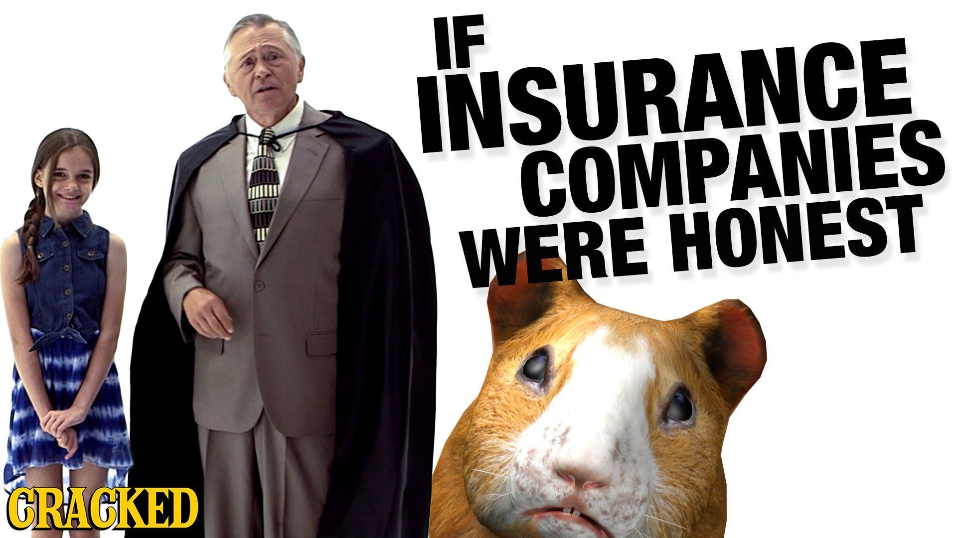 If insurance companies were honest honest ads real