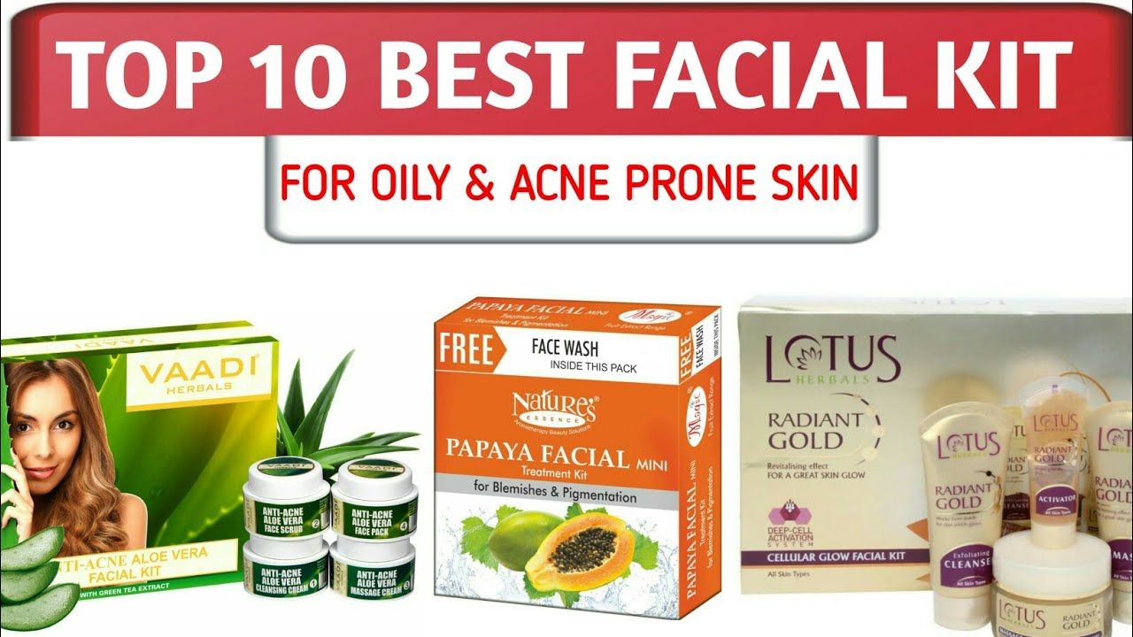 Best facial kit for oily acne prone skin with price in