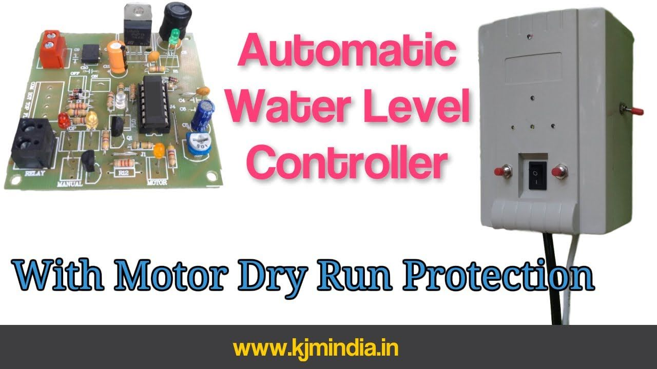 Automatic water level controller with motor dry run