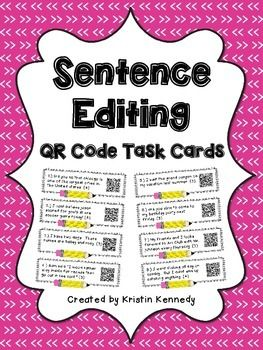 Includes 24 task cards for which students must proofread sentences and then rewrite them correctly. Students can check their work by scanning the QR codes. This product addresses common spelling and grammatical mistakes, such as: capitalization, ending punctuation, commas, apostrophes, contractions, verb tenses, subject-verb agreement, dialogue, a vs.