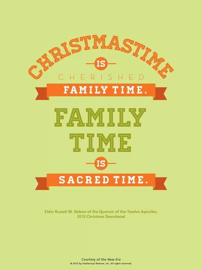 Christmastime Is Family Time I Belong To The Church Of Jesus
