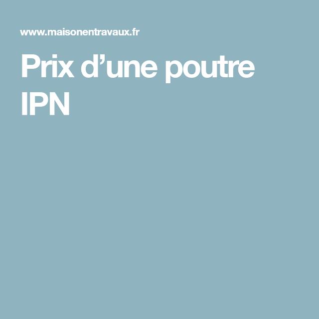 Prix Dune Poutre Ipn Poutre Ipn Poutre Et Bois