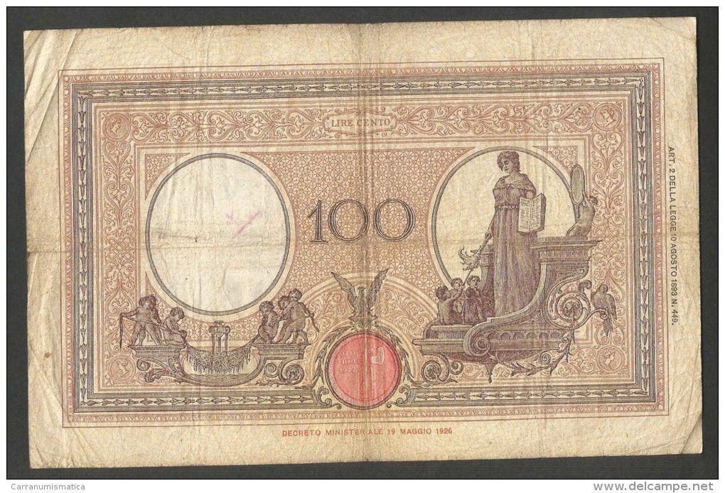 REGNO d´ ITALIA - 100 lire Grande B - AZZURRINO (FASCIO) - Decr. 17/10/1934 - Firme: Azzolini / Cima