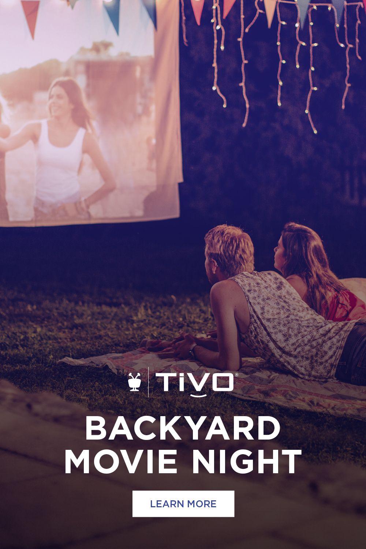 TiVo Stream4k   Join Backyard Movie Night