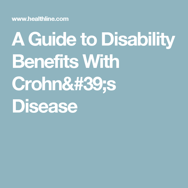 A Guide To Disability Benefits With Crohn's Disease