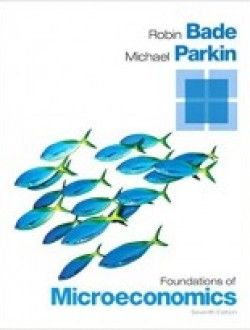 Foundations of microeconomics 7th edition free ebook online foundations of microeconomics edition by robin bade michael parkin pdf ebook fandeluxe Image collections