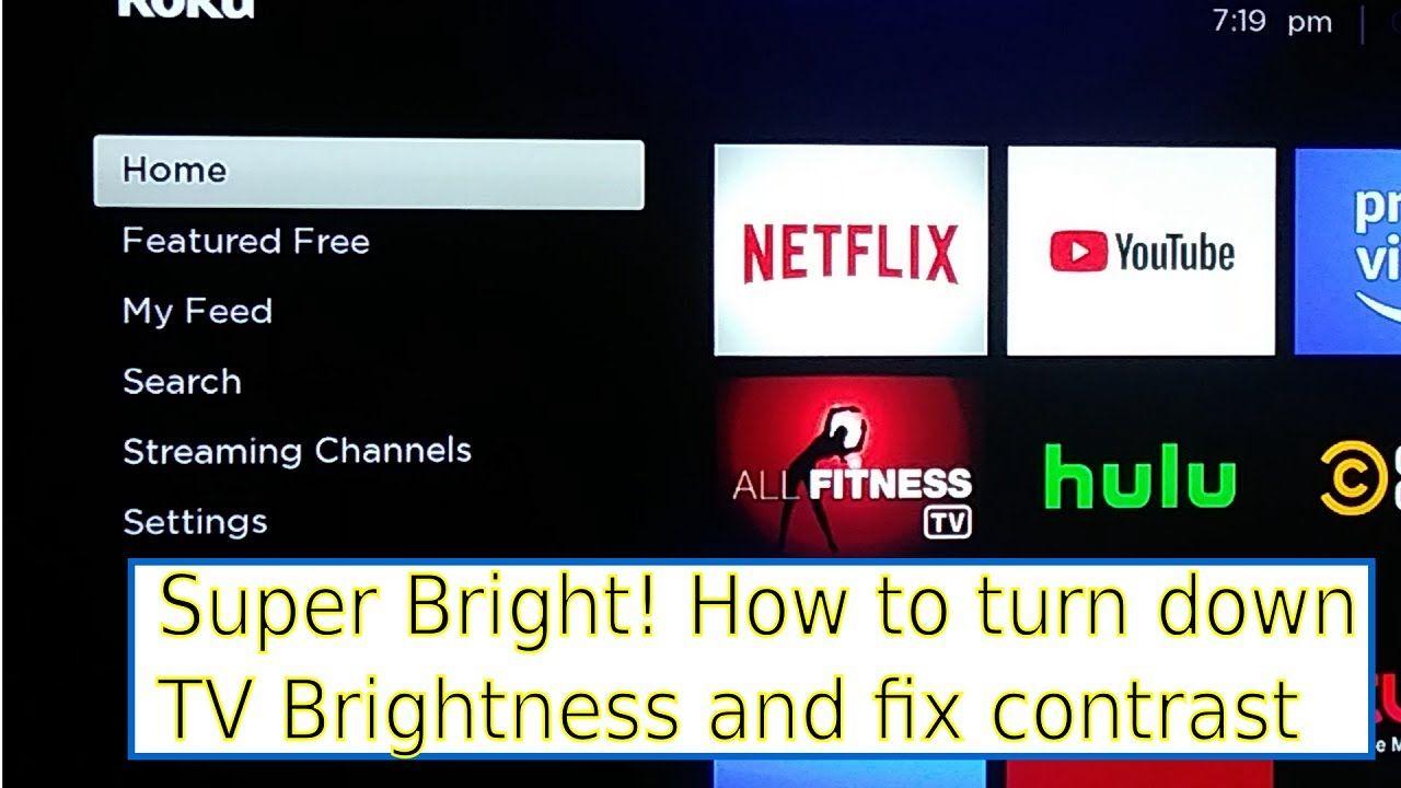 How To Turn Down Brightness On Sceptre Septer Tv Tv Turn Ons Led Tv
