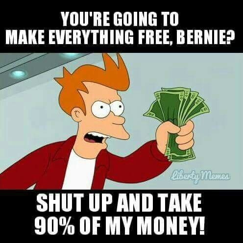 Bernie Sanders Supporter Logic Take My Money Ford Jokes My Money