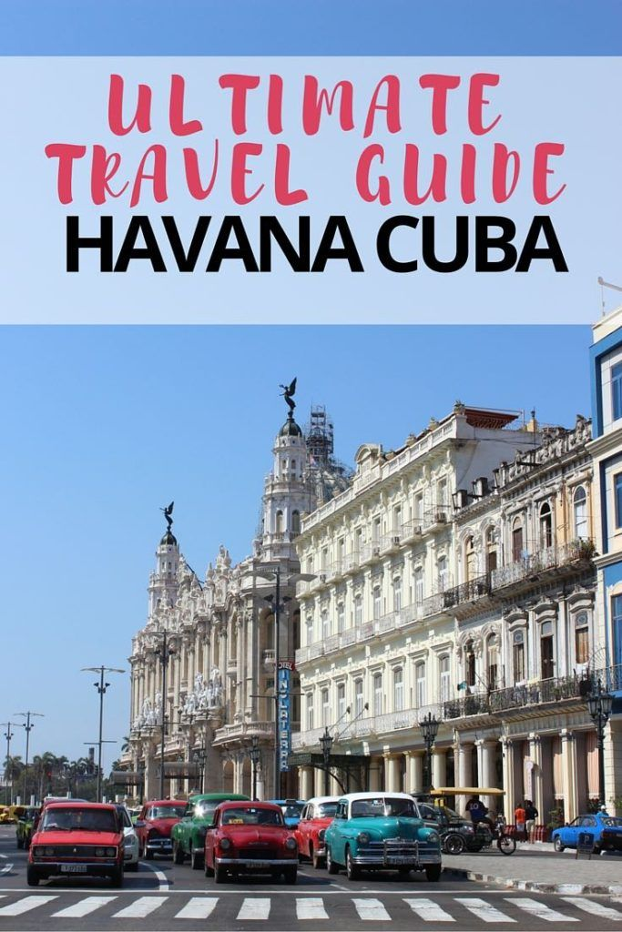 ULTIMATE TRAVEL GUIDE HAVANA CUBA