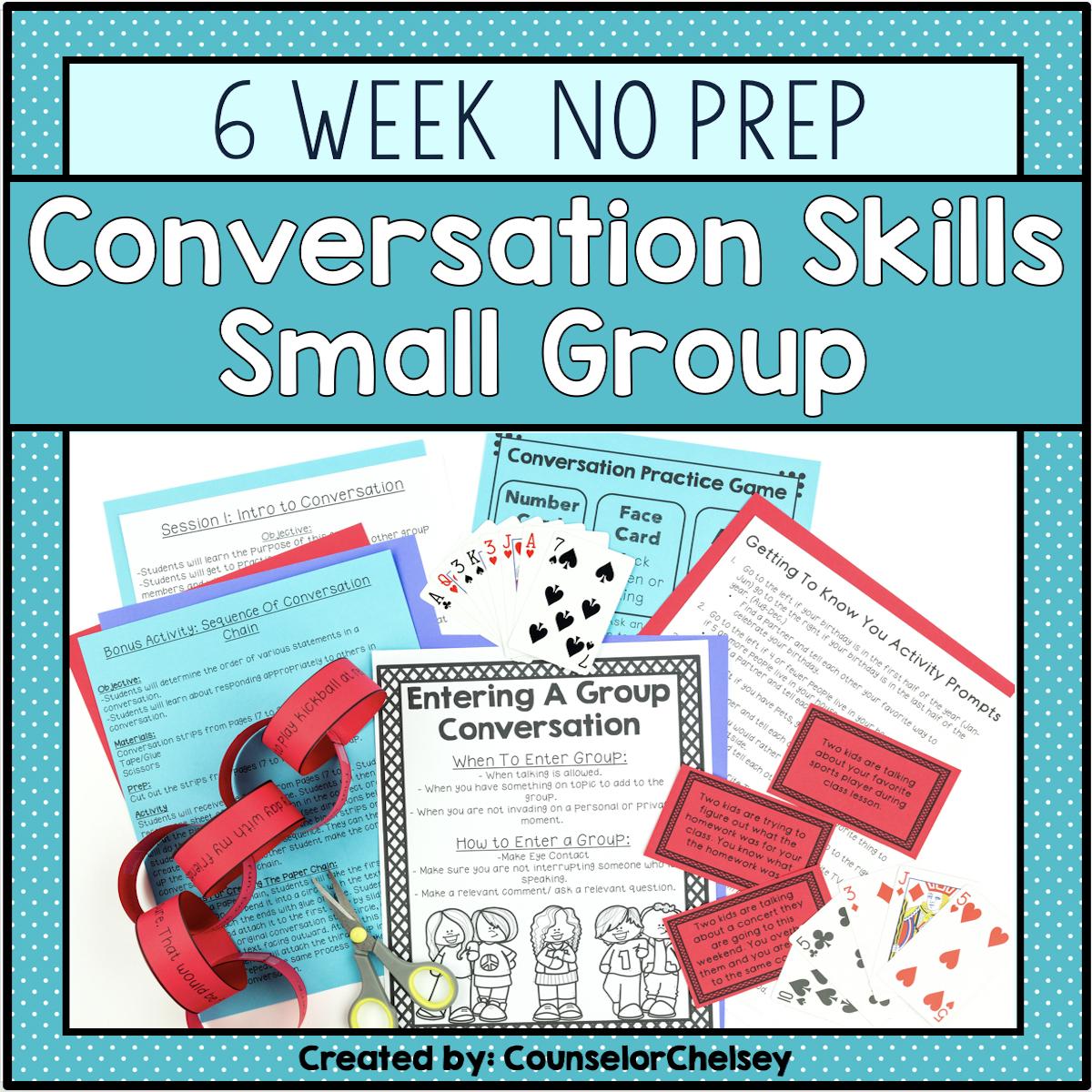 6 Session Conversation Skills Small Group No Prep