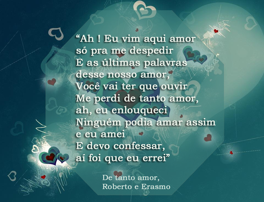 De tanto amor, Roberto e Erasmo Carlos