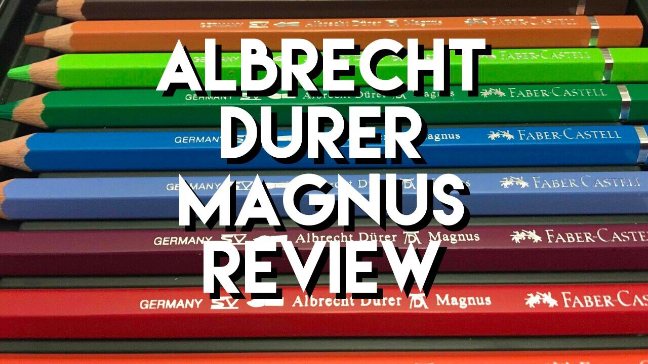 Faber Castell Albrecht Durer Magnus Watercolor Pencils Review And