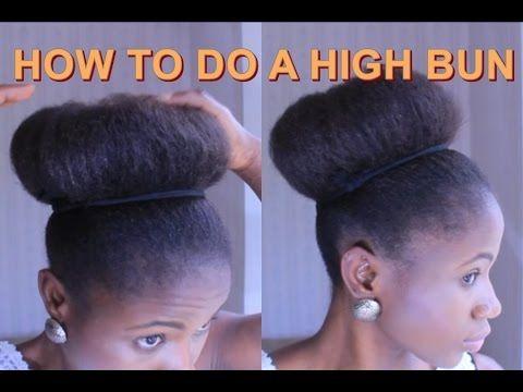 HIGH BUN On Short Hair YouTube Natural Hair Pinterest - Big bun hairstyle youtube