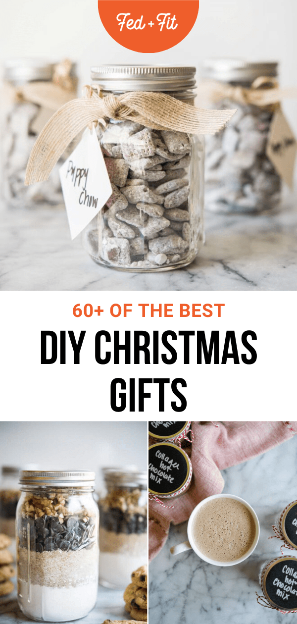 60 Homemade Christmas Gift Ideas For Everyone On Your List Fed Fit Homemade Christmas Gifts Homemade Christmas Christmas Gift Kits