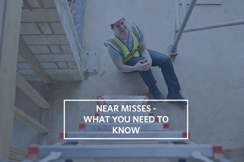 Near misses what you need to know Workplace injury