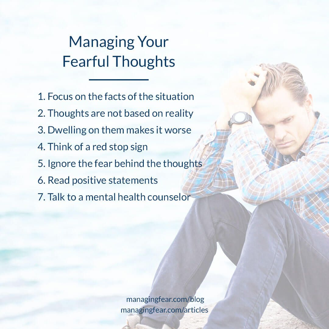 7 Tips On Overcoming Your Fearful And Negative Thoughts