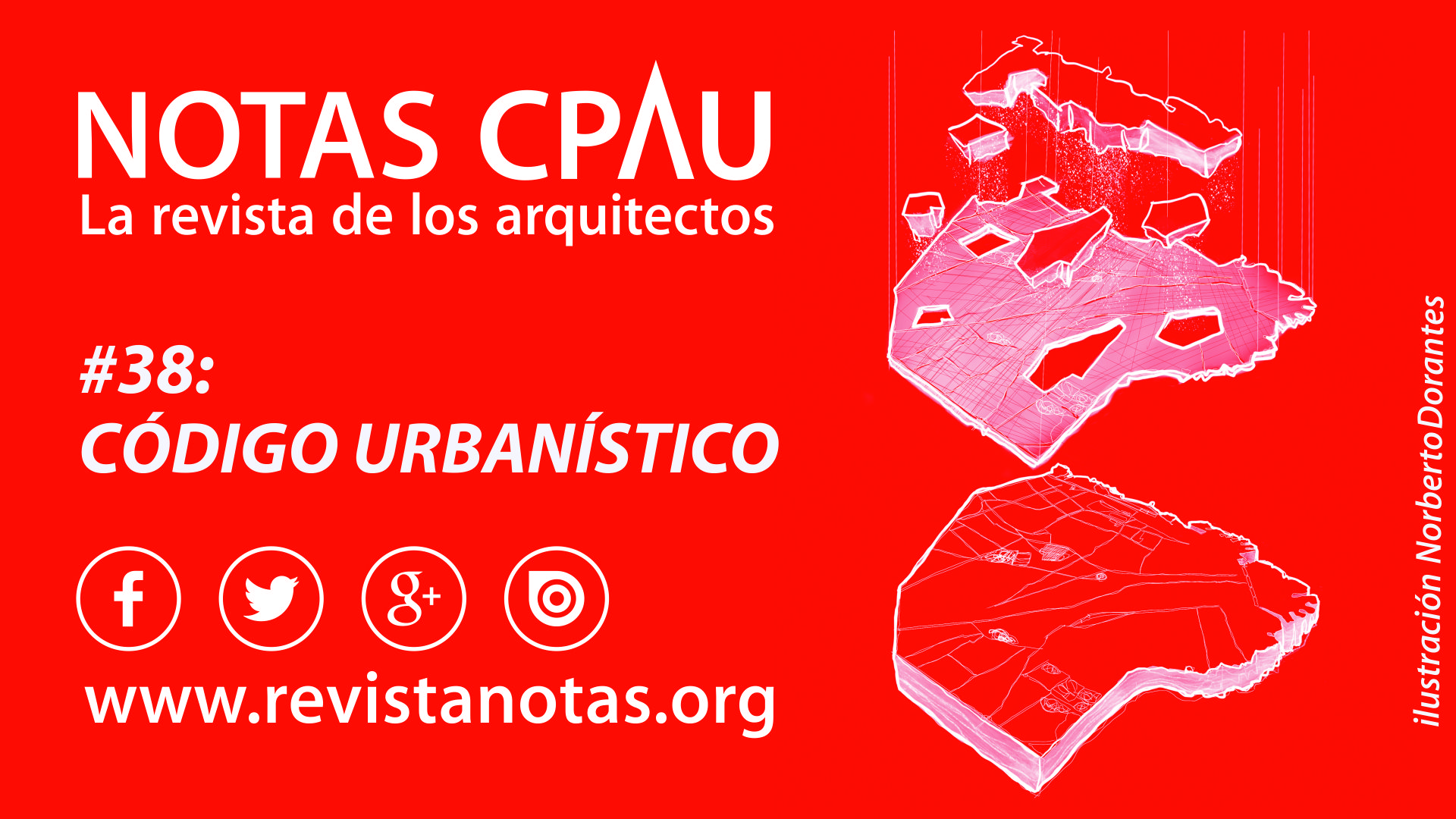 Tu Revista, Tu Consejo  NOTAS CPAU, la revista de los arquitectos!