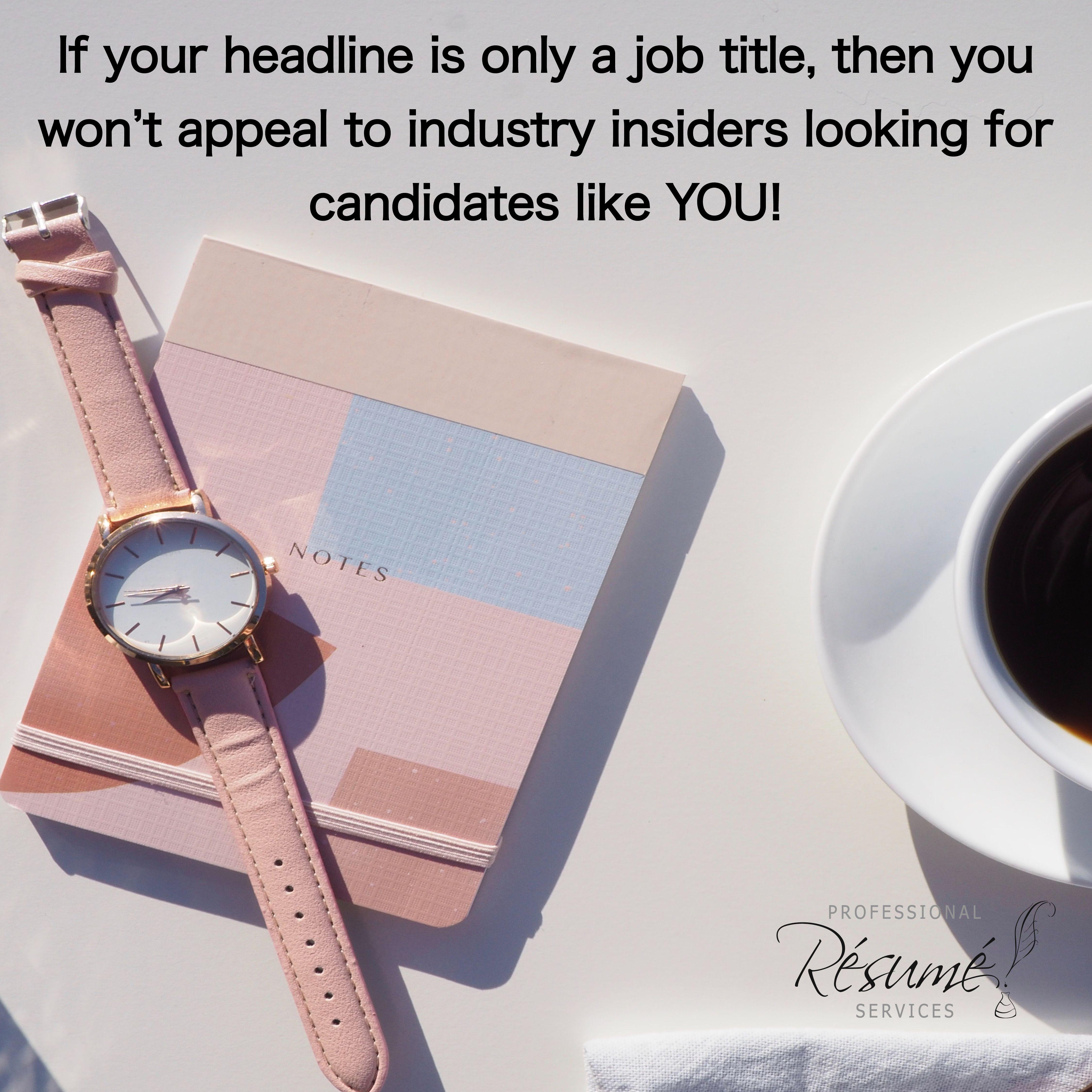 Linkedin headlines resume services job title