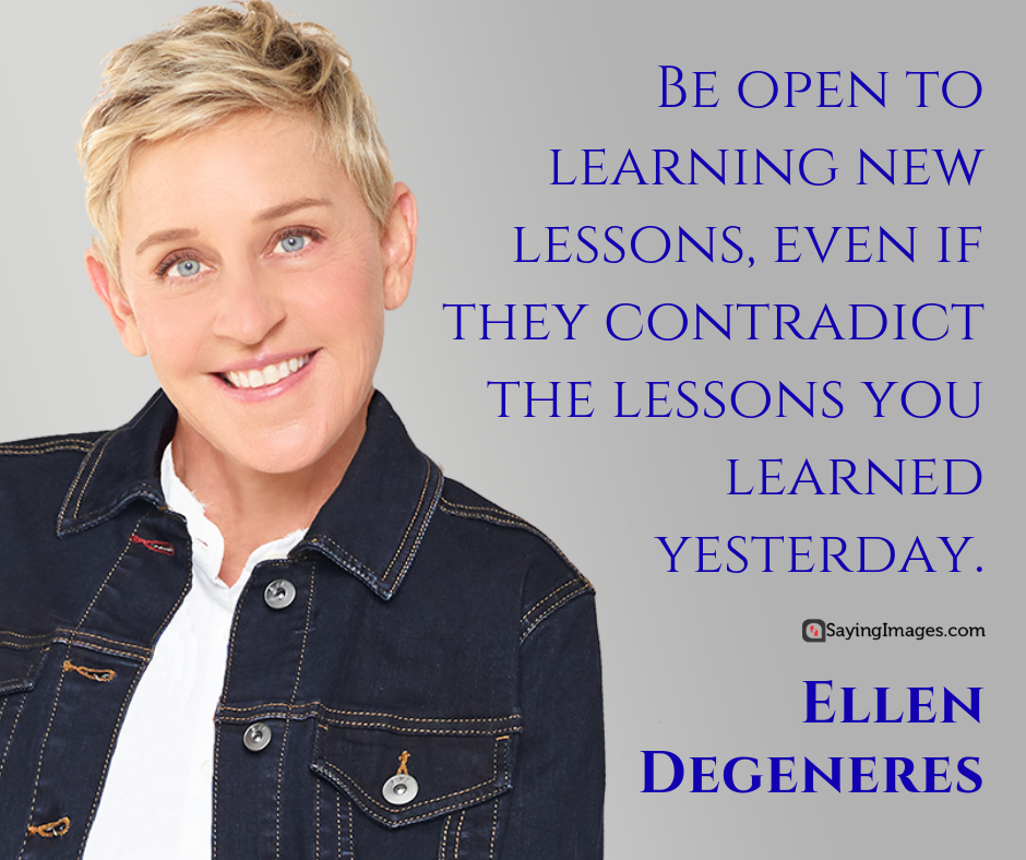 20 Inspiring Ellen Degeneres Quotes On Embracing The Real You Sayingimages Com Ellen Degeneres Quotes Ellen Quotes Degeneres