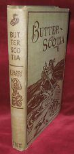 BUTTER SCOTIA OR A CHEAP TRIP TO FAIRYLAND -EDWARD ABBOT PARRY -1896-ILLUSTRATED