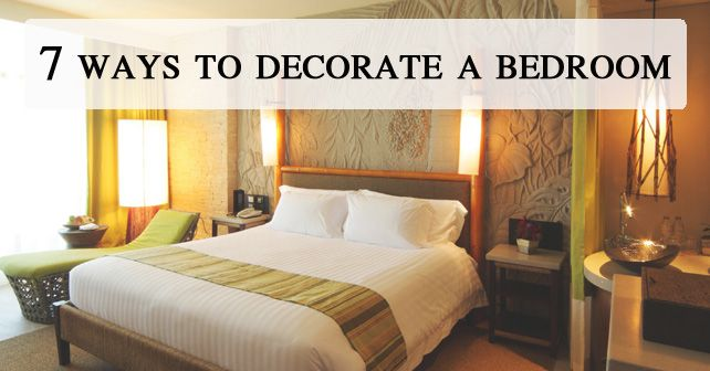 7 Ways To Decorate A Bedroom #tips #helpful #simple #diy Amusing Design My Bedroom For Me Review