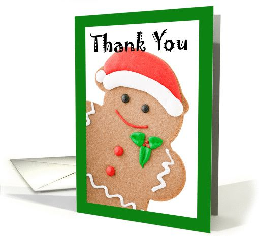 Thank You For The Yummy Christmas Treats Santa Gingerbread Man Card Christmas Gift Card Thank You Cards Greeting Card Store