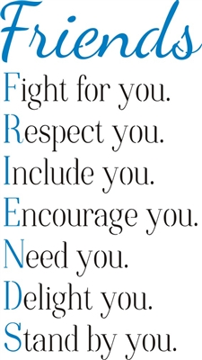 Friends: Fight for you. Respect you... 11.5 x 20'' Stencil