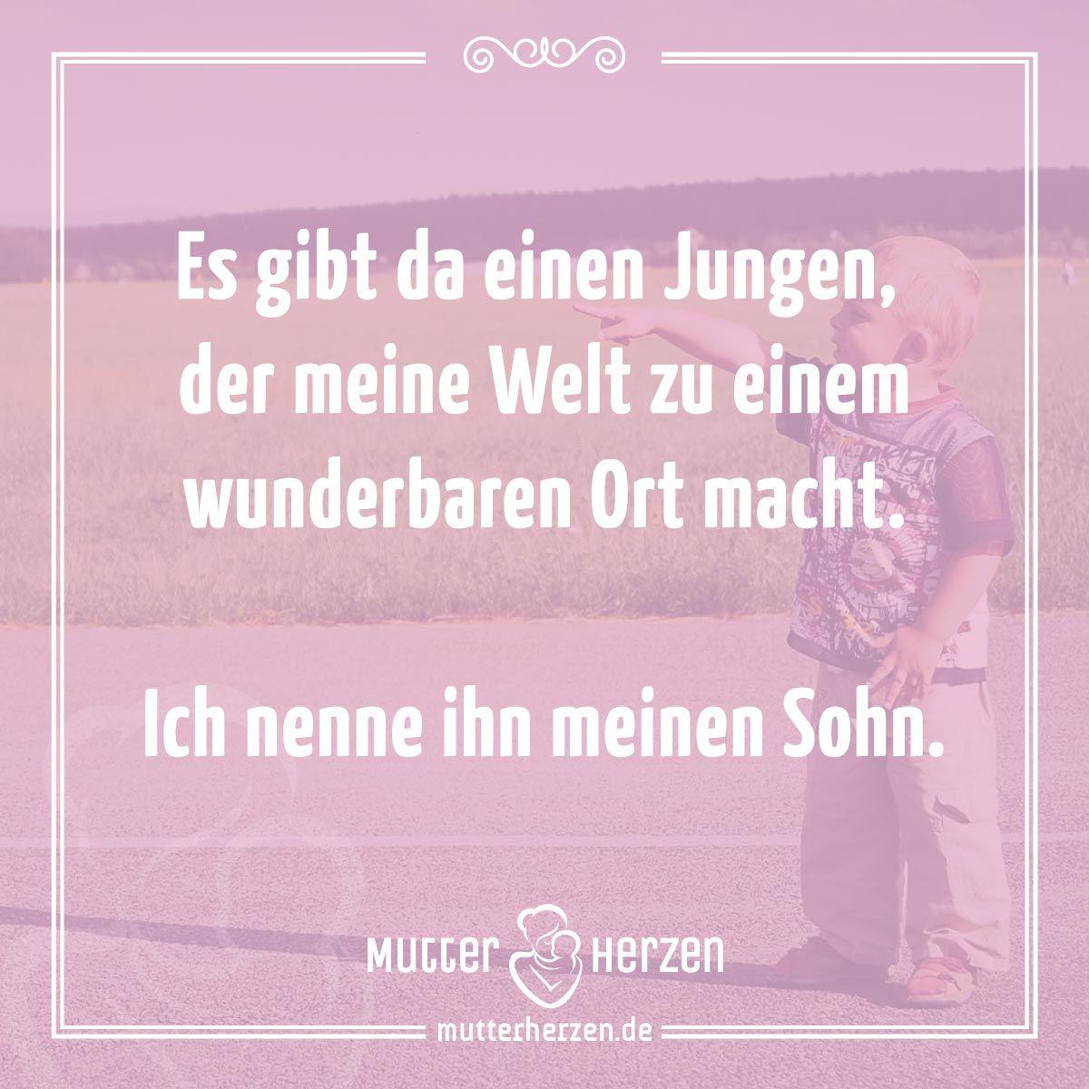 mehr schöne sprüche auf: www.mutterherzen.de #sohn #kind #mutter