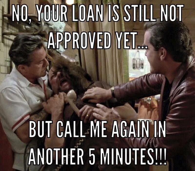 Pin By Michelle Dienes On Mlo In 2020 Mortgage Humor Mortgage Loan Originator Real Estate Humor