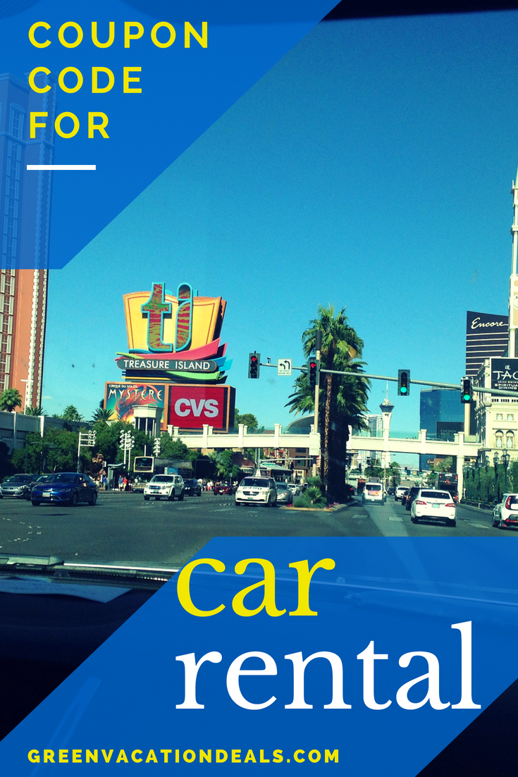 Car Rental Coupon Code Green Vacation Deals Car Rental Coupons Vacation Deals Travel