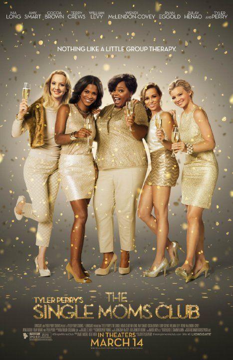 The Single Moms Club Tyler Perry Filmes Filmes De Comedia