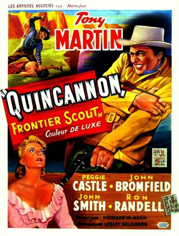 Quincannon Frontier Scout - 1956 - Lesley Selander