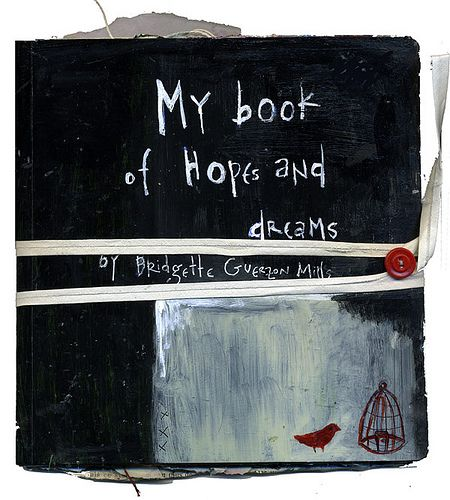 My Book of Hope and Dreams by Bridgette Guerzon Mills
