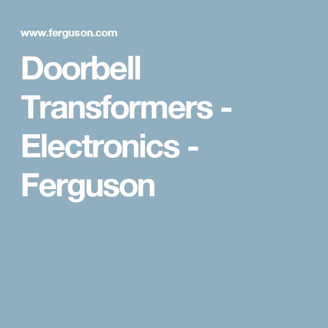 Doorbell Transformers - Electronics - Ferguson | doorbell ...