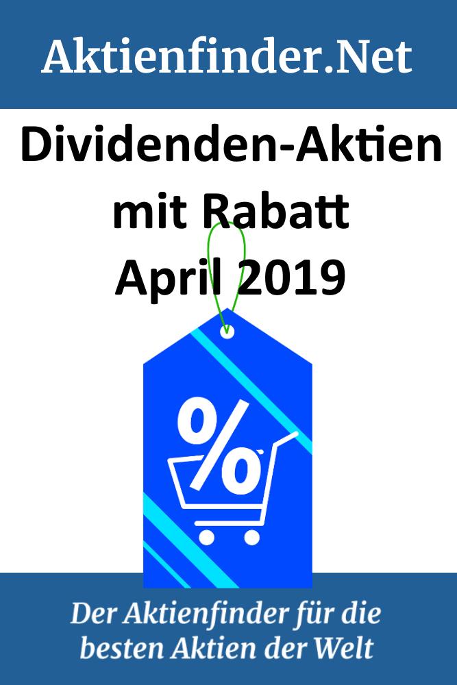 Dividenden Aktien Mit Rabatt April 2019 Aktien Aktien Tipps Finanzen